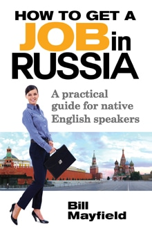 How to Get a Job in Russia by Bill Mayfield