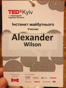 My nametag for TEDxKyiv 2013--the only one not in Ukrainian or Russian.